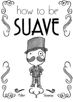 How to be Suave