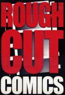 Rough Cut Comics